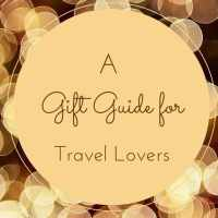A Gift Guide for Travel Lovers
