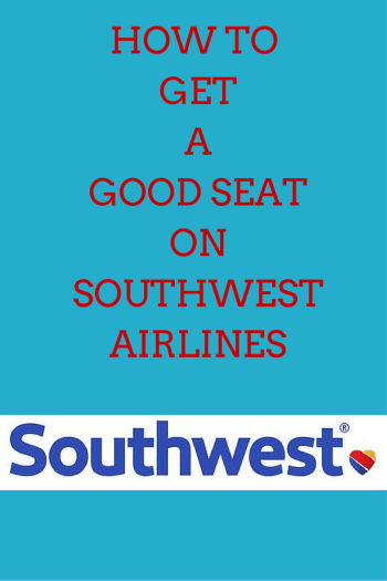 How to Get a Good Seat on Southwest Airlines