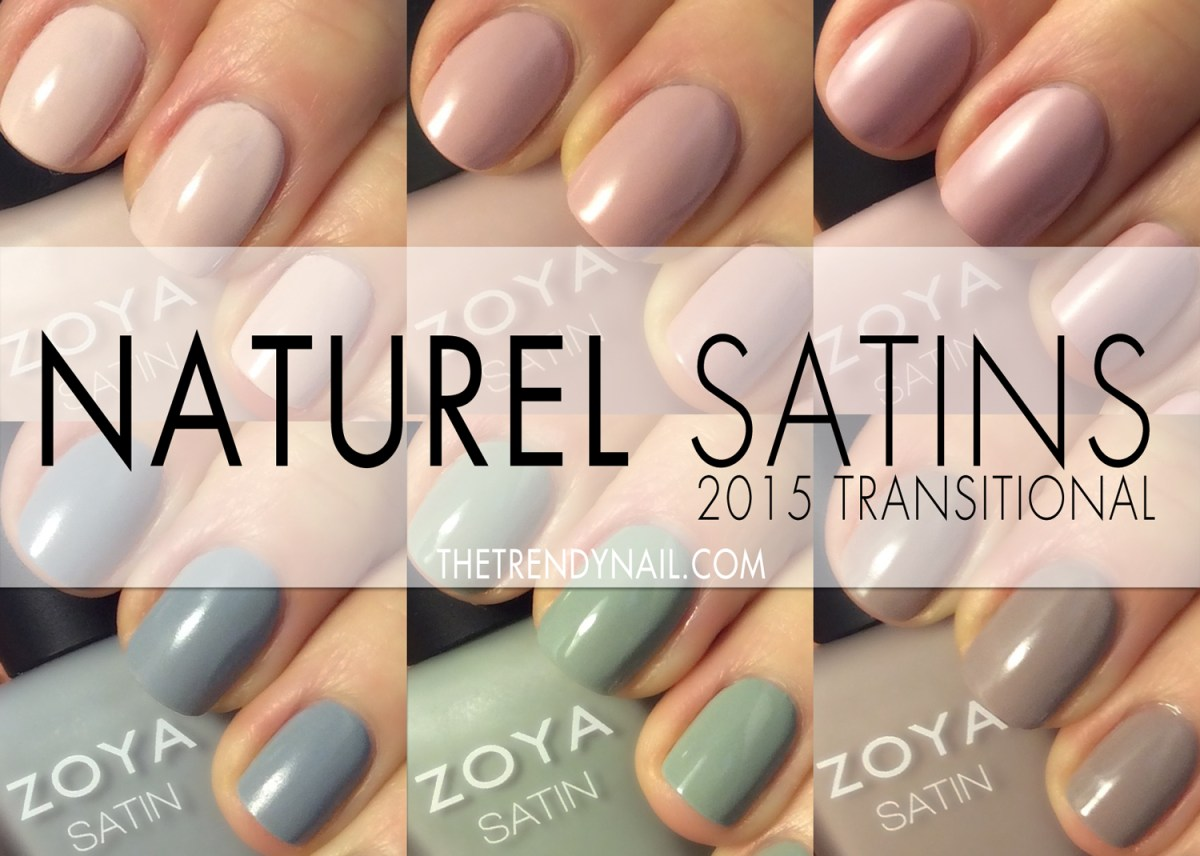 SWATCHES & REVIEWS: ZOYA NATUREL SATINS 2015