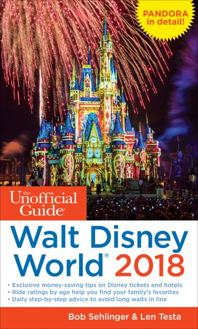 The Unofficial Guide to Walt Disney World 2018 - The Unofficial Guides