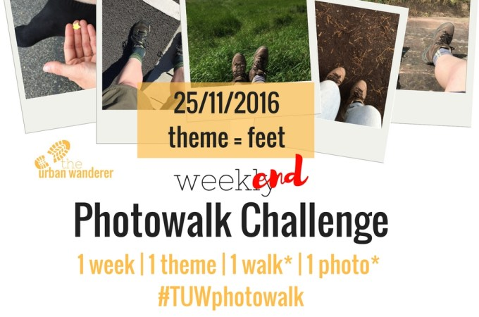 The Urban Wanderer Weekend Photowalk Challenge   #4 Feet
