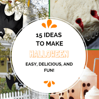 15 Ideas to Make Halloween Easy, Delicious, and Fun!