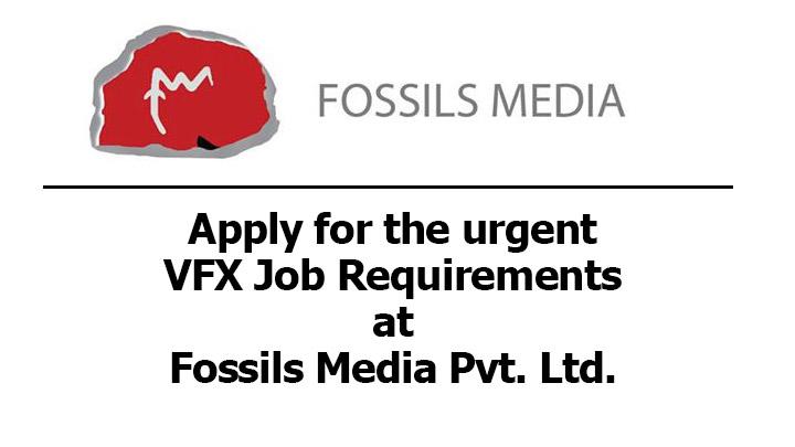 VFX Job Requirement fossils media