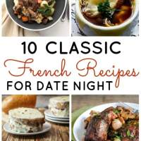 10 Classic French Recipes for Date Night