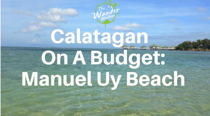 Calatagan Beach: Manuel Uy Beach