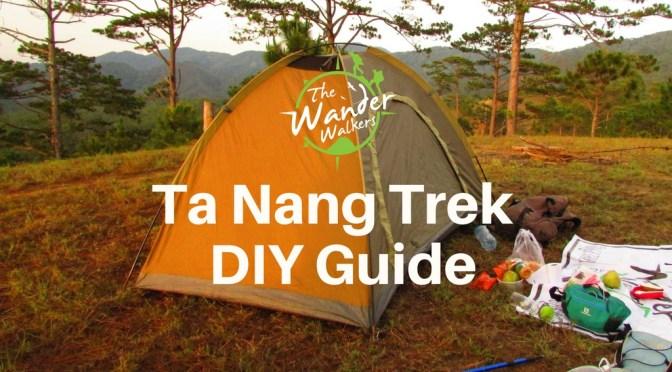 Ta Nang Trek DIY Guide