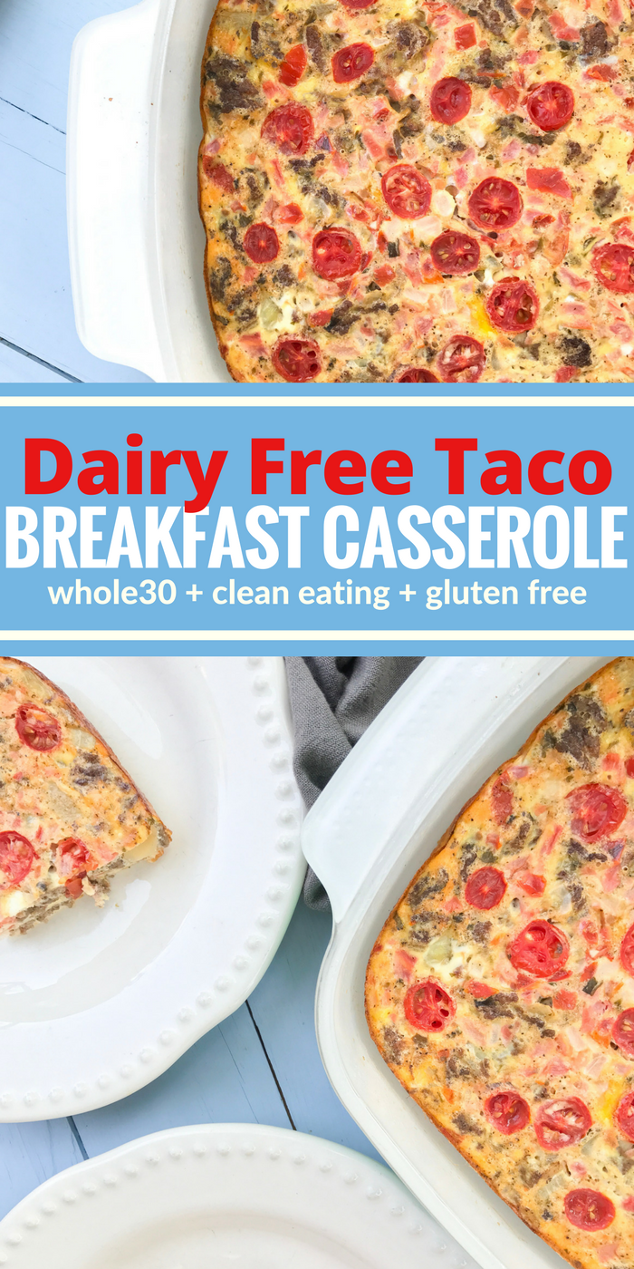 Dairy Free Taco Breakfast Casserole by The Whole Cook