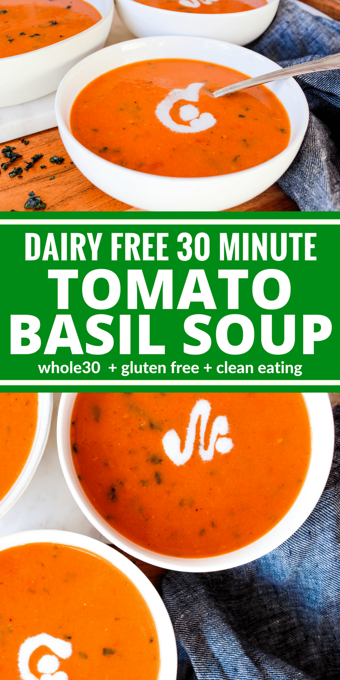 This 30 Minute Dairy Free Tomato Basil Soup is rich, creamy, & simple! The ingredient list will make you feel great about feeding it to your family. Plus it's Whole30 and gluten free!