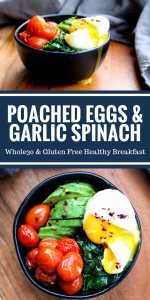 Poached Eggs & Garlic Spinach by The Whole Cook