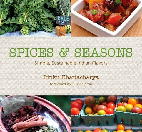 Blog CookOff! Cookbook #Giveaway: Spiced & Seasons by Rinku Bhattacharya