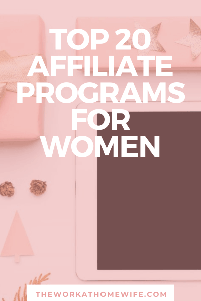 Great list of affiliate programs perfect for women bloggers