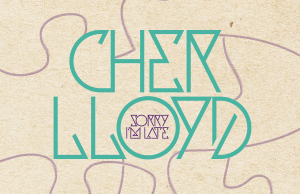 Cher-Lloyd-Sorry-Im-Late-Official-Promo-Cover-2014