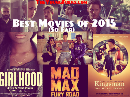 TYF MidYear Best Movies of 2015 So Far