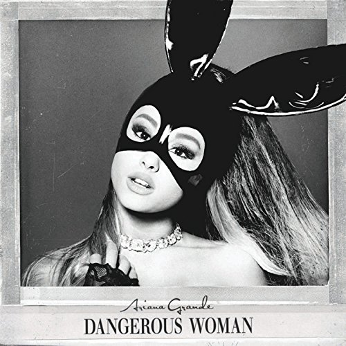 "Music Review: Ariana Grande - ""Dangerous Woman"""