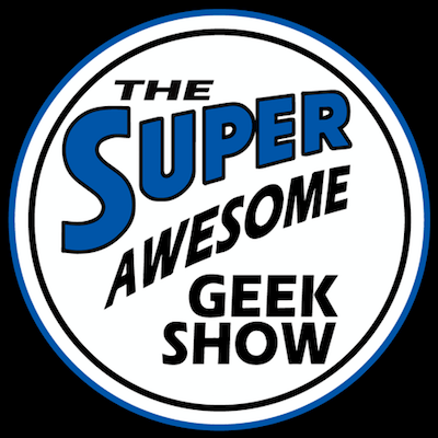 My Appearance on Super Awesome Geek Show!