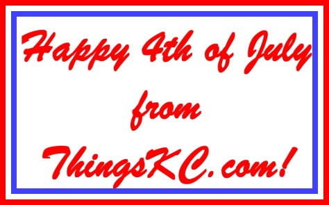 Happy 4th of Jully from ThingsKC.com!