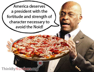 Picture of Herman Cain Holding a Pizza Saying, 'Avoid The Noid'