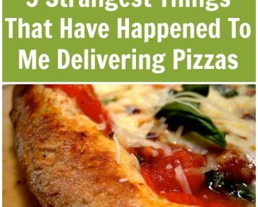 5 Strangest Things That Have Happened To Me Delivering Pizzas