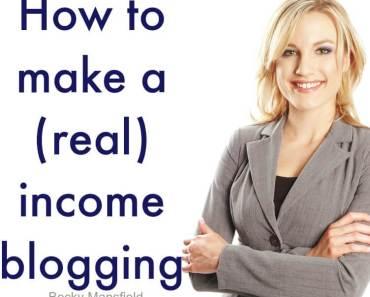make a real income blogging