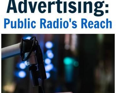 Brilliance in Advertising: Public Radio's Reach