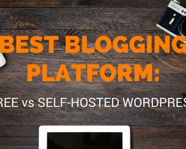 Best Blogging Platform: Free vs Self-Hosted Wordpress.