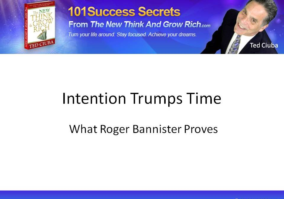 It's The Intention And The Intensity With Which You Invest Time