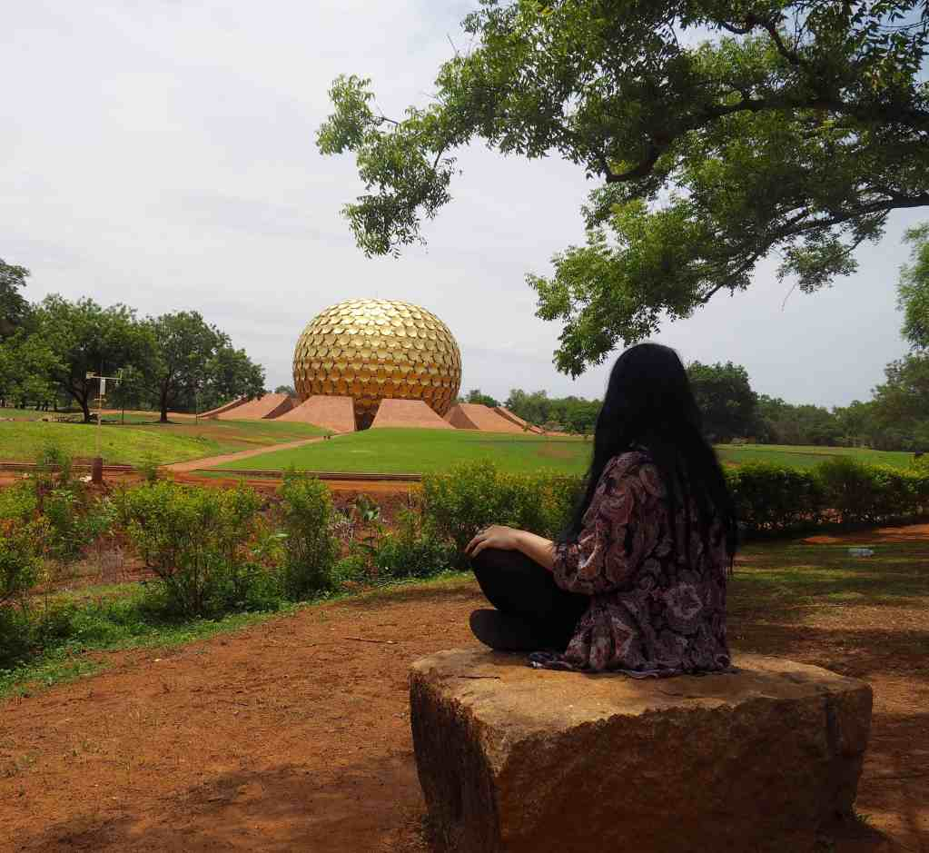 5 REASONS WHY YOU SHOULD VISIT AUROVILLE