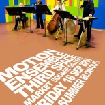 09.16.11- Motion Ensemble