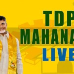 "TDP Begins its Three-day ""Mahanadu"" Convention"