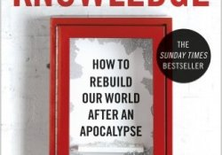 the_knowledge_apocalypse_book_lewis_dartnell