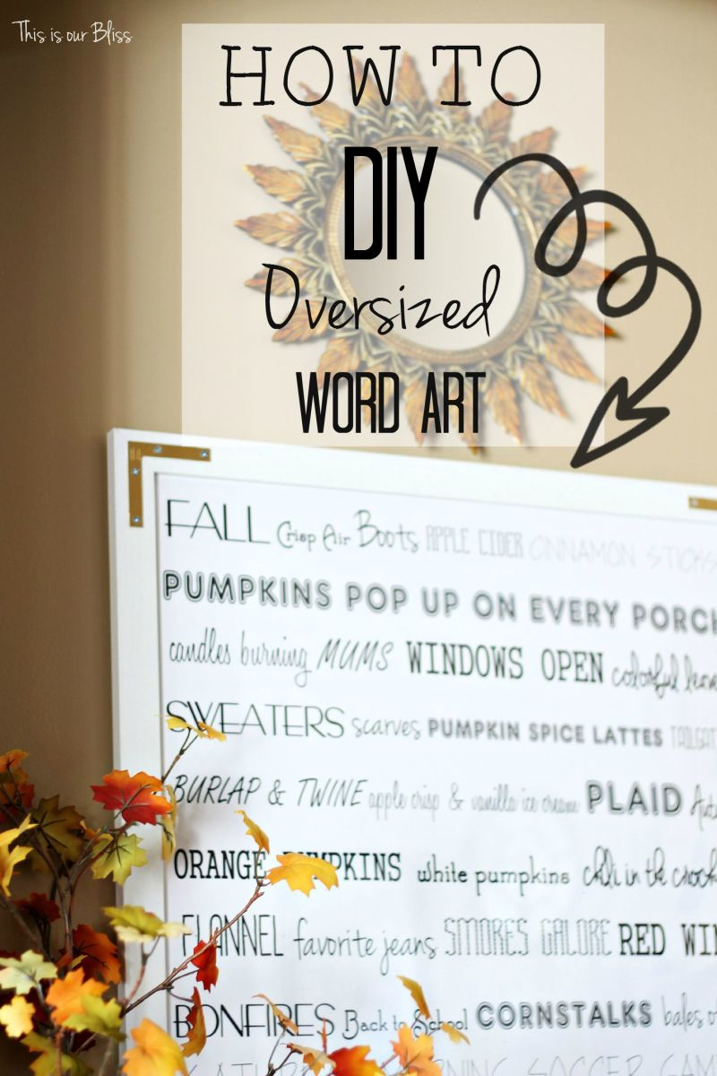 How to: DIY Oversized [Fall] Word Art