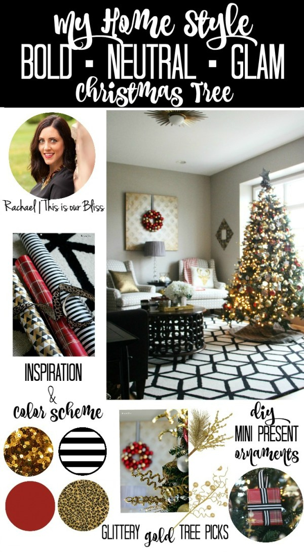 my home style christmas tree edition collage - bold neutral glam - thisisourbliss.com
