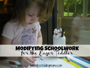 modifying schoolwork for the eager toddler