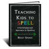 teaching kids to spell by Becky Spence