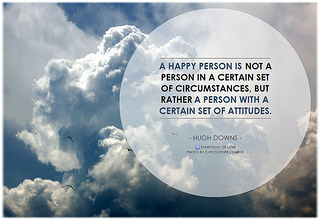 A happy person is not a person in a certain se...