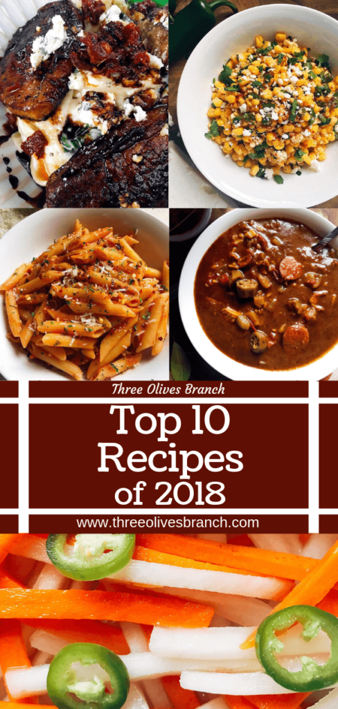 Collection of the Top 10 Recipes of 2018 from Three Olives Branch including pasta, vegetarian meals, salsa, condiments, and more! #popularrecipes