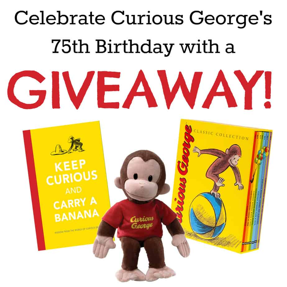 Celebrate Curious George's Birthday with a Very Special Giveaway!