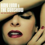 """Amy Lynn and the Gunshow: Firing on all cylinders for their debut album: """"Don't Trip on the Glitter"""""""