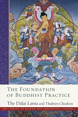 Cover of book The Foundation of Buddhist Practice.