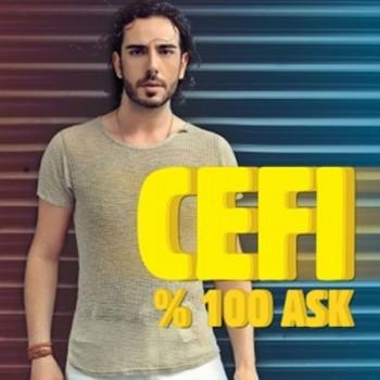 c8bdff270734524 (2013) Cefi   %100 Aşk Single