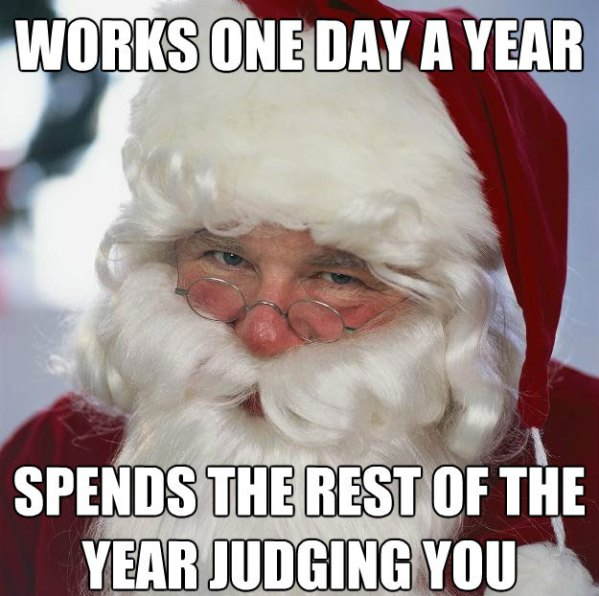Scumbag Santa works one day a year wtf cool stuff meme funny pics fails funny pics  Top 25 Santa Memes & Captions (Funny Pics)
