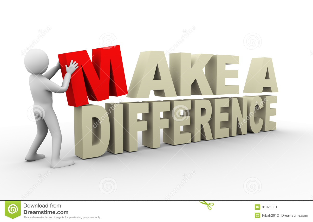 3d Man With Make A Difference Quote Stock Illustration     3d man with make a difference quote