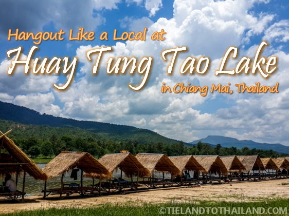 Hangout Like a Local at Huay Tung Tao Lake in Chiang Mai, Thailand