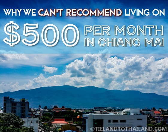 Why We Can't Recommend Living on $500 per month in Chiang Mai