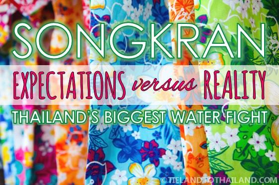 Songkran Expectation vs Reality