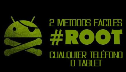 metodos faciles root android
