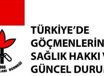 Türkiye'de Göçmenlerin Sağlık Hakkı ve Güncel Durum