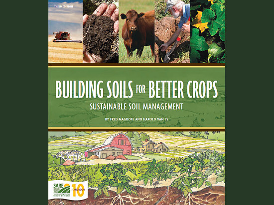 Building Soils for Better Crops, 3rd Edition