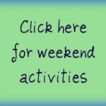 Weekend Activities – March 30-April 1