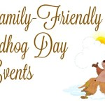 Family-Friendly Groundhog Day Events